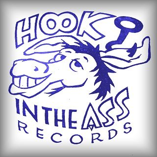 Hook In The Ass Records